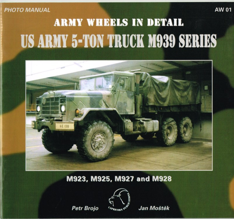Image for ARMY WHEELS IN DETAIL: US ARMY 5-TON TRUCK M939 SERIES