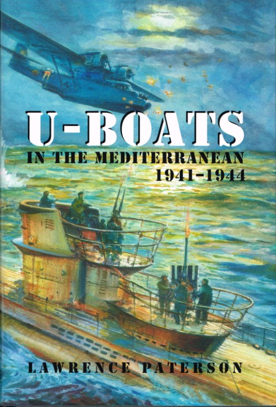Image for U-BOATS IN THE MEDITERRANEAN 1941-1944