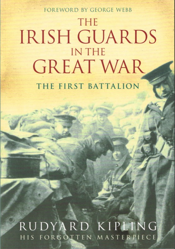 Image for THE IRISH GUARDS IN THE GREAT WAR: THE FIRST BATTALION