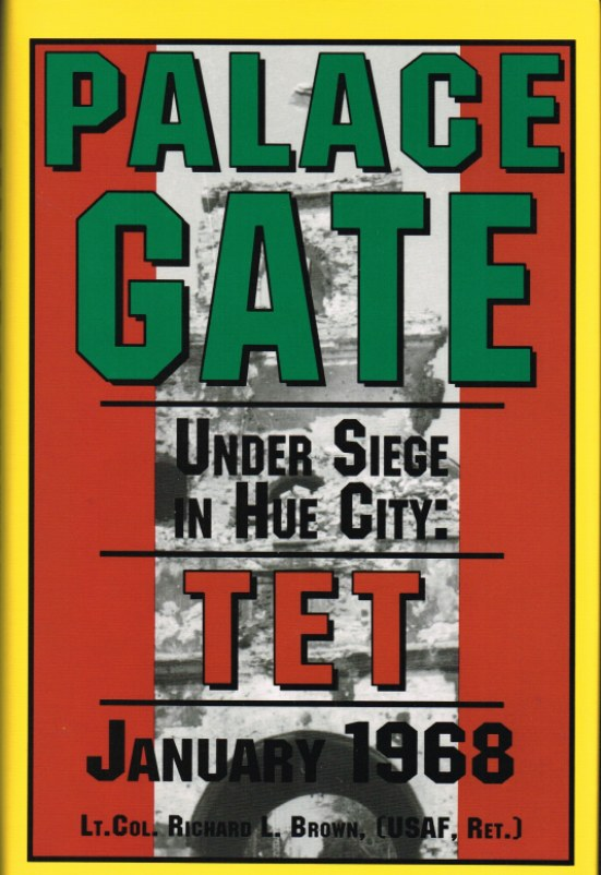 Image for PALACE GATE: UNDER SIEGE IN HUE CITY: TET, JANUARY 1968