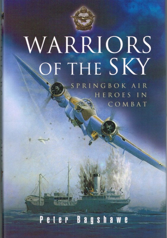 Image for WARRIORS OF THE SKY: SPRINGBOK AIR HEROES IN COMBAT