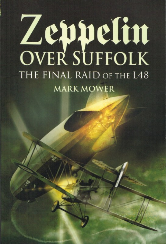 Image for ZEPPELIN OVER SUFFOLK: THE FINAL RAID OF THE L48