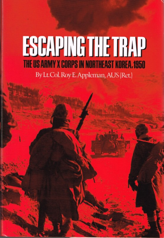 Image for ESCAPING THE TRAP: THE US ARMY X CORPS IN NORTHEAST KOREA, 1950