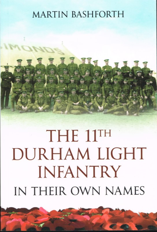 Image for THE 11TH DURHAM LIGHT INFANTRY : IN THEIR OWN NAMES
