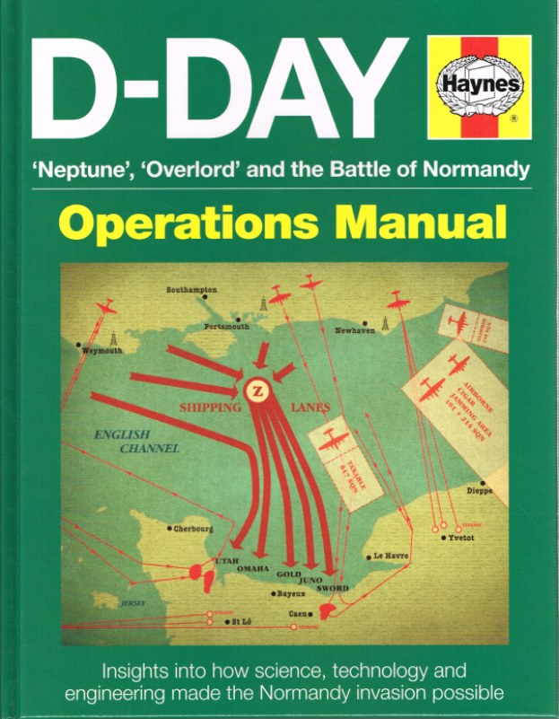 Image for D-DAY MANUAL: NEPTUNE, OVERLORD AND THE BATTLE OF NORMANDY