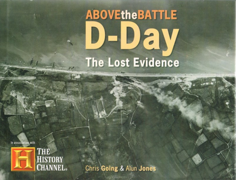 Image for ABOVE THE BATTLE: D-DAY THE LOST EVIDENCE