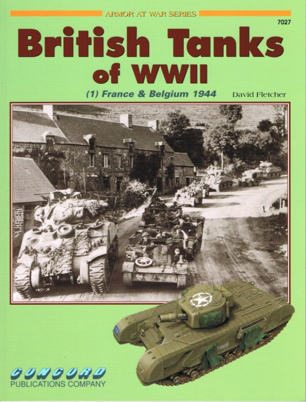Image for BRITISH TANKS OF WWII (1) FRANCE & BELGIUM 1944