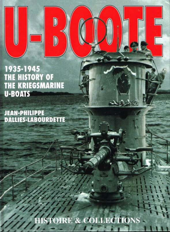 Image for U-BOOTE: THE HISTORY OF THE KRIEGSMARINE U-BOATS 1935-1945