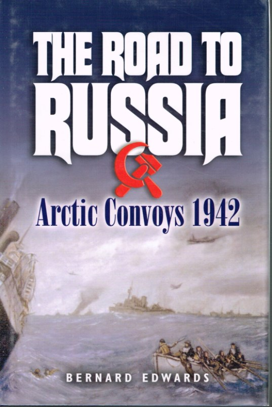 Image for THE ROAD TO RUSSIA: ARCTIC CONVOYS 1942
