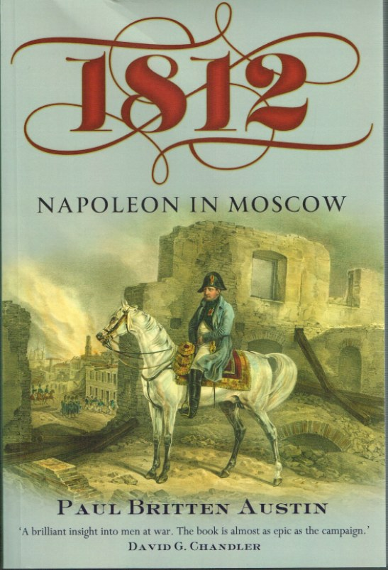 Image for 1812 NAPOLEON IN MOSCOW