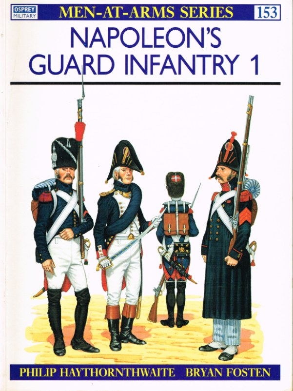 Image for NAPOLEON'S GUARD INFANTRY (1)