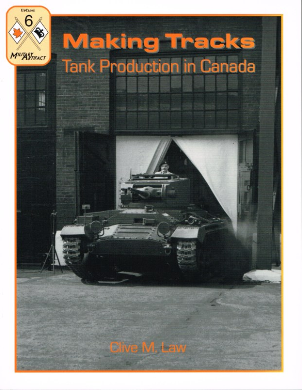 Image for MAKING TRACKS: TANK PRODUCTION IN CANADA
