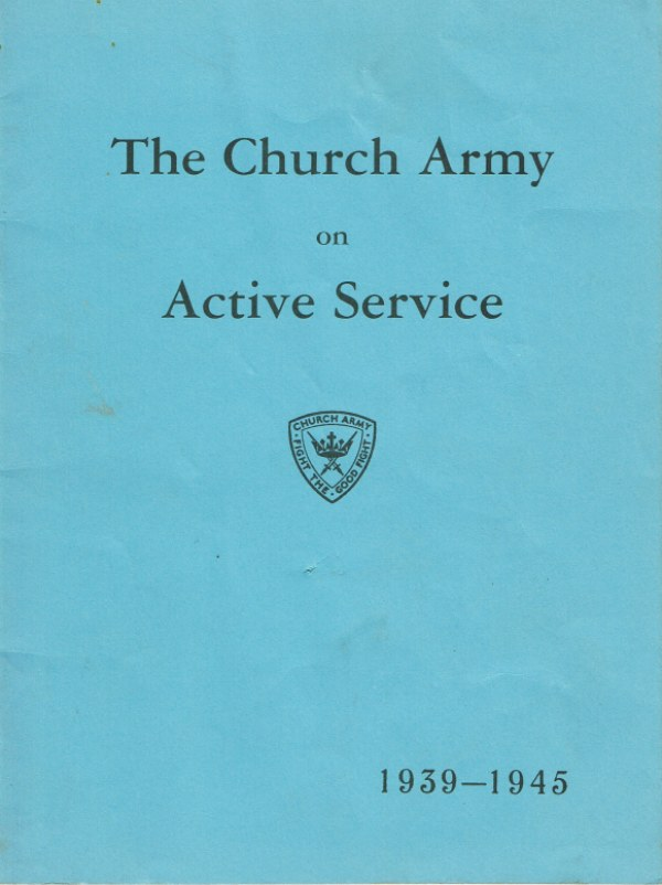 Image for THE CHURCH ARMY ON ACTIVE SERVICE 1939-1945