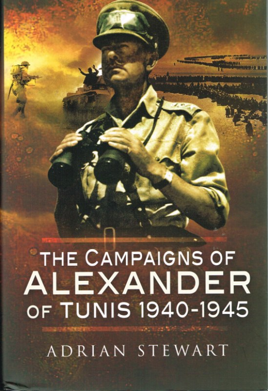 Image for THE CAMPAIGNS OF ALEXANDER OF TUNIS 1940-1945