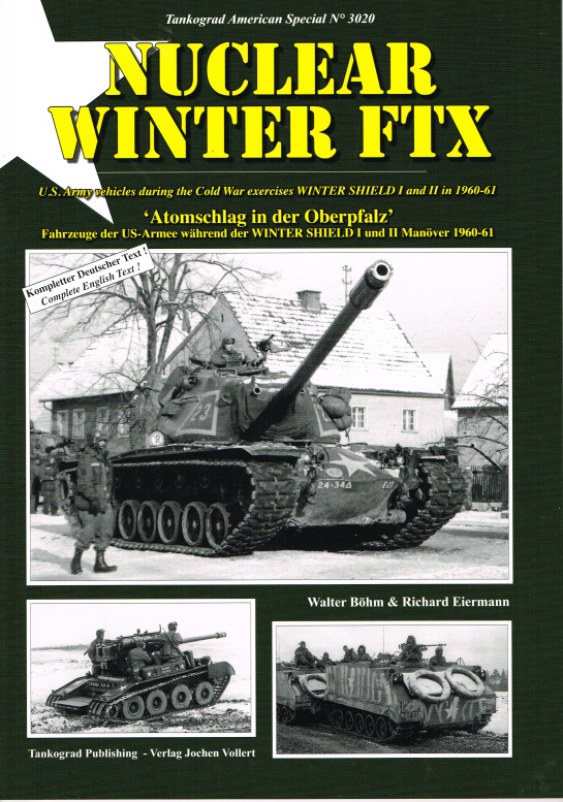Image for NUCLEAR WINTER FTX: US ARMY VEHICLES DURING THE COLD WAR EXERCISES WINTER SHIELD I AND II IN 1960-61