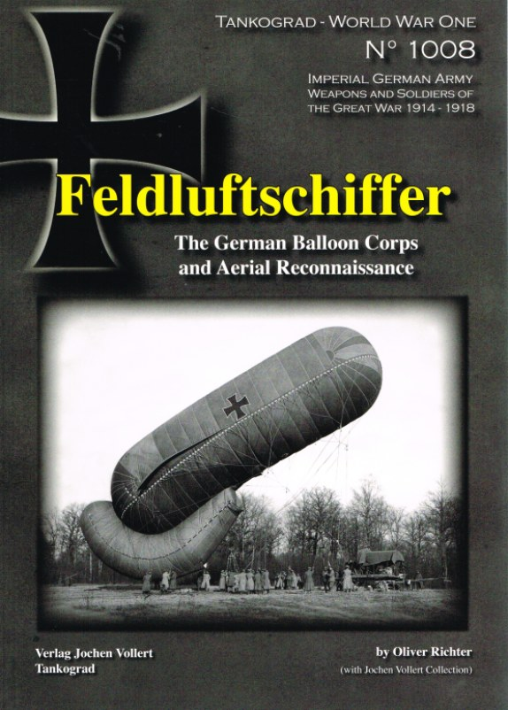 Image for FELDLUFTSCHIFFER: THE GERMAN BALLOON CORPS AND AERIAL RECONNAISSANCE