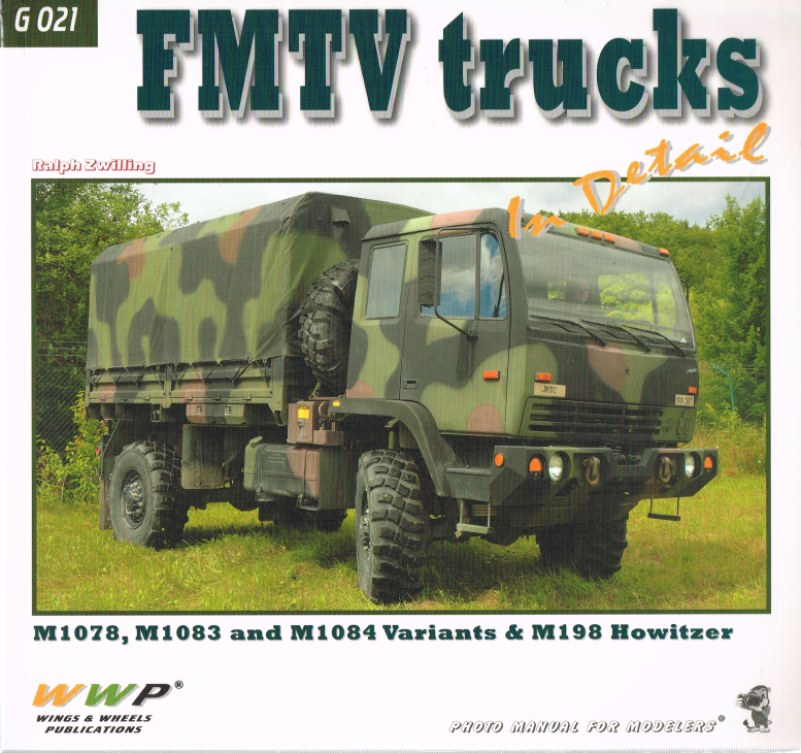 Image for FMTV TRUCKS IN DETAIL: M1078, M1083 AND M1084 VARIANTS AND M198 HOWITZER