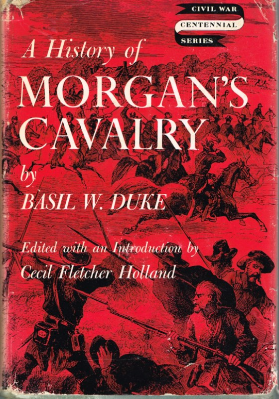 Image for A HISTORY OF MORGAN'S CAVALRY