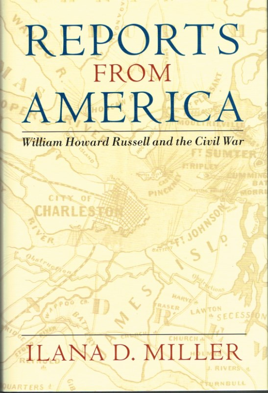 Image for REPORTS FROM AMERICA: WILLIAM HOWARD RUSSELL AND THE CIVIL WAR