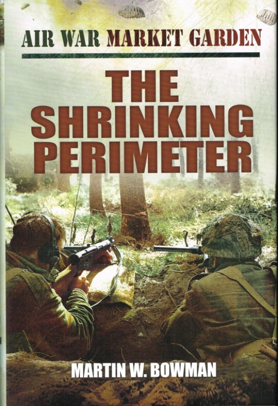 Image for AIR WAR MARKET GARDEN VOLUME THREE : THE SHRINKING PERIMETER