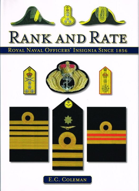 Image for RANK AND RATE: ROYAL NAVAL OFFICERS' INSIGNIA SINCE 1856