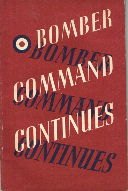 Image for BOMBER COMMAND CONTINUES: THE AIR MINISTRY ACCOUNT OF THE RISING OFFENSIVE AGAINST GERMANY JULY 1941 - JUNE 1942