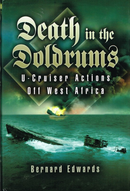 Image for DEATH IN THE DOLDRUMS: U-CRUISER ACTIONS OFF WEST AFRICA
