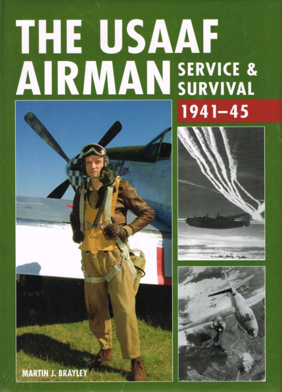 Image for THE USAAF AIRMAN: SERVICE & SURVIVAL 1941-45