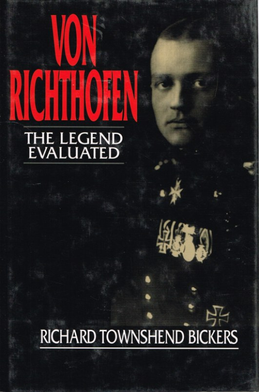 Image for VON RICHTOFEN: THE LEGEND EVALUATED