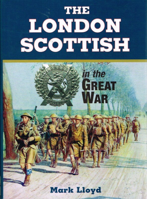 Image for THE LONDON SCOTTISH IN THE GREAT WAR