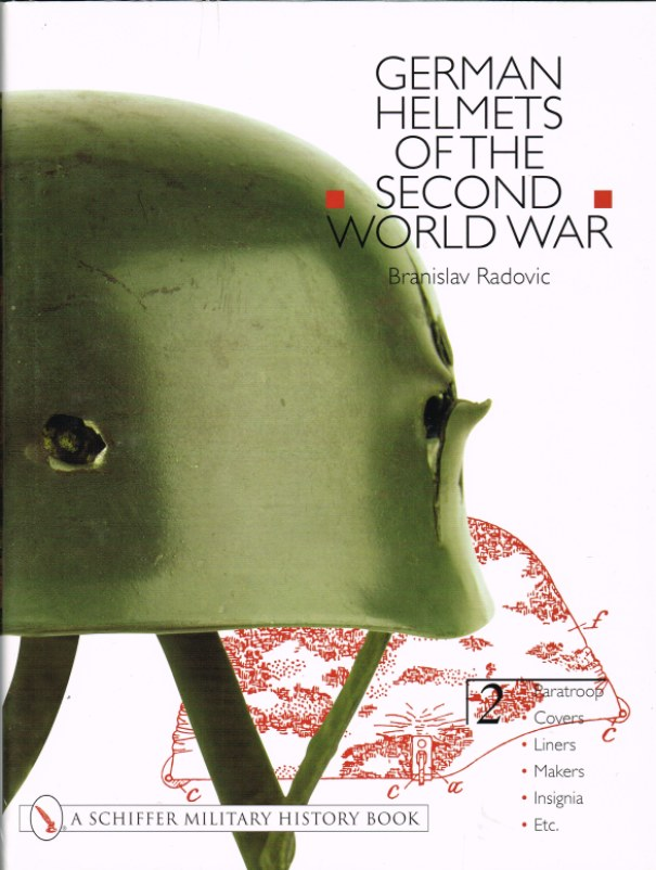 Image for GERMAN HELMETS OF THE SECOND WORLD WAR VOLUME 2