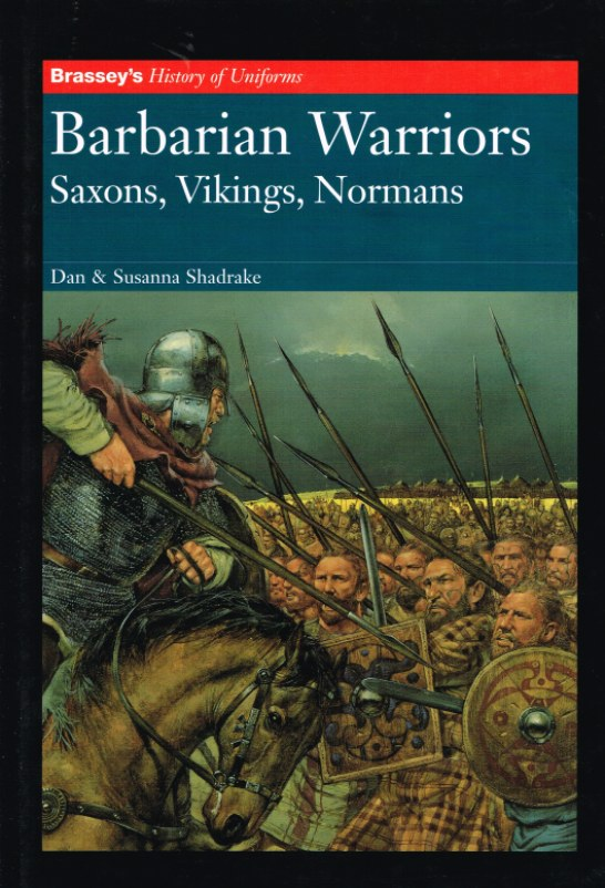 Image for BARBARIAN WARRIORS: SAXONS, VIKINGS, NORMANS (SIGNED COPY)