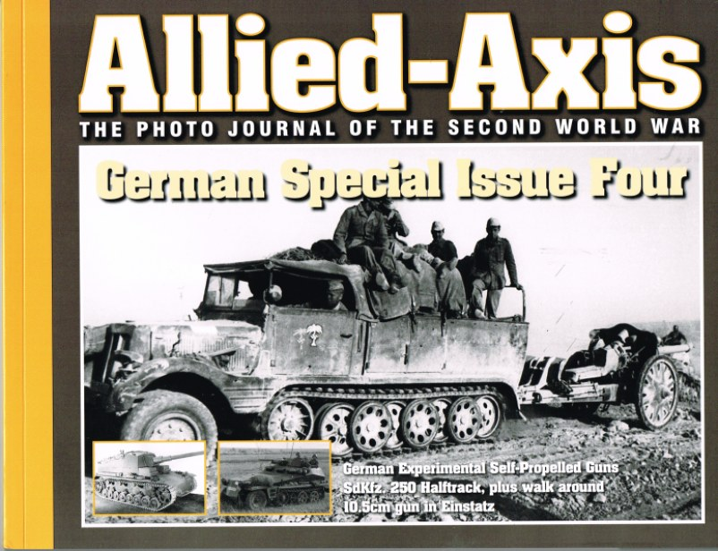 Image for ALLIED-AXIS: THE PHOTO JOURNAL OF THE SECOND WORLD WAR: GERMAN SPECIAL ISSUE FOUR