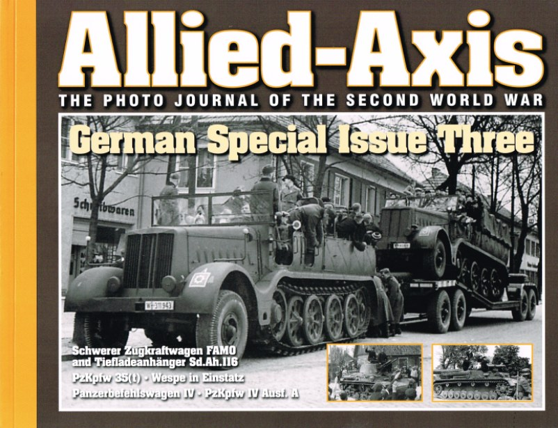 Image for ALLIED-AXIS: THE PHOTO JOURNAL OF THE SECOND WORLD WAR: GERMAN SPECIAL ISSUE THREE