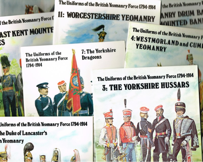 Image for THE UNIFORMS OF THE BRITISH YEOMANRY FORCE 1794-1914 (BACK ISSUES AVAILABLE)