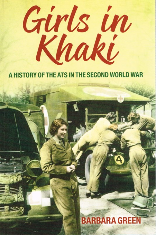 Image for GIRLS IN KHAKI: A HISTORY OF THE ATS IN THE SECOND WORLD WAR