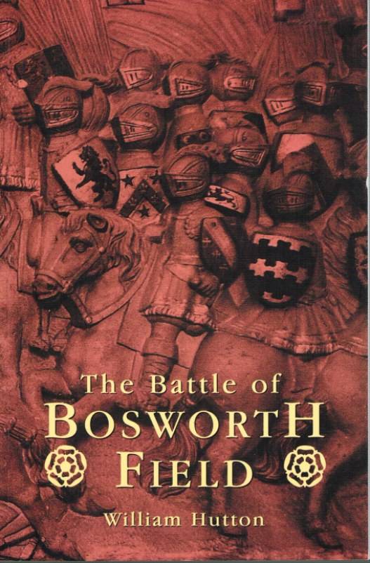 Image for THE BATTLE OF BOSWORTH FIELD