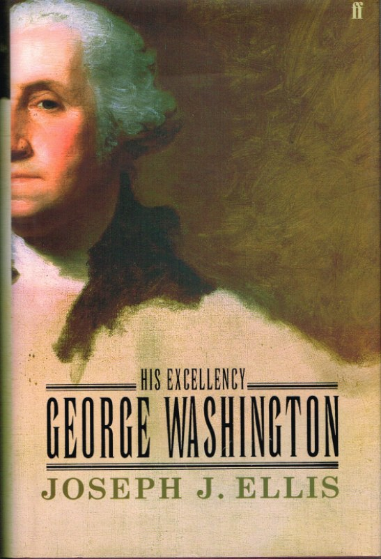 Image for HIS EXCELLENCY GEORGE WASHINGTON