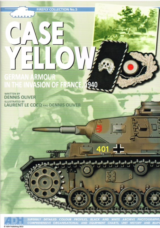 Image for CASE YELLOW: GERMAN ARMOUR IN THE INVASION OF FRANCE, 1940
