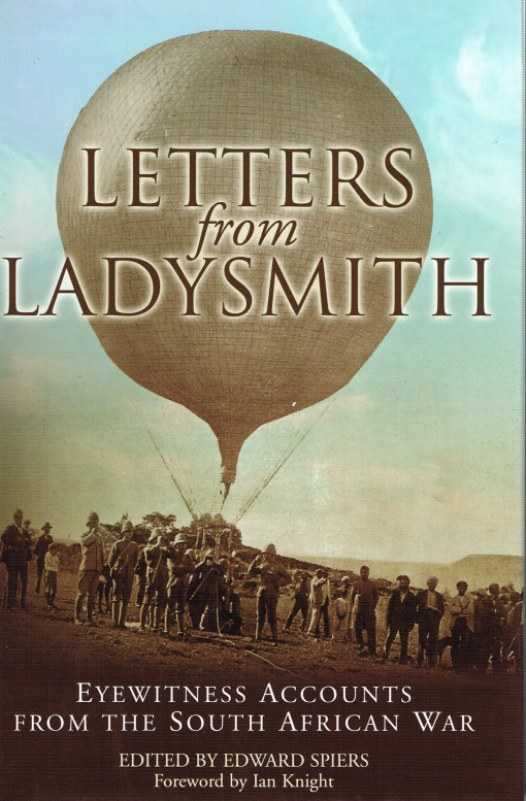 Image for LETTERS FROM LADYSMITH : EYEWITNESS ACCOUNTS FROM THE SOUTH AFRICAN WAR