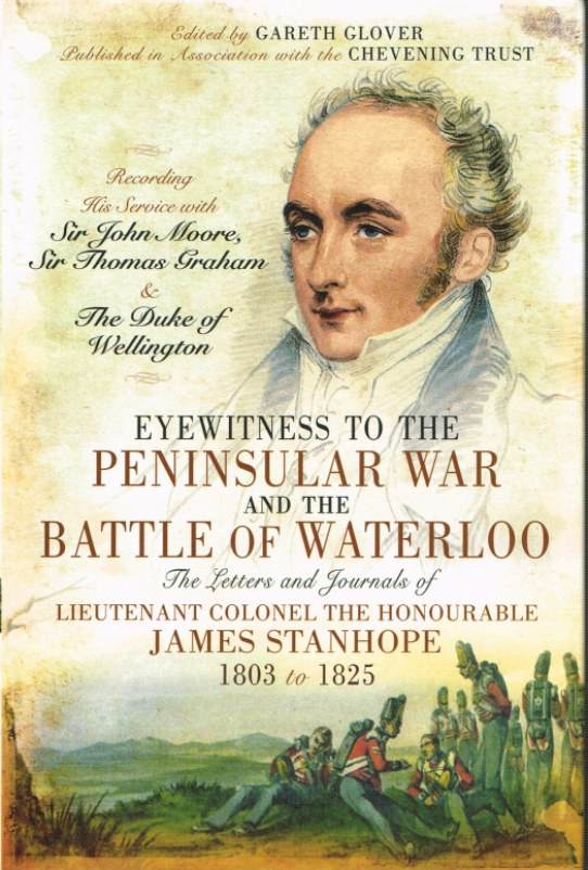 Image for EYEWITNESS TO THE PENINSULAR WAR AND THE BATTLE OF WATERLOO