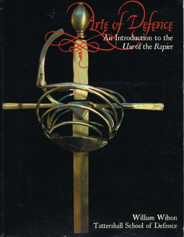 Image for ARTE OF DEFENCE: AN INTRODUCTION TO THE USE OF THE RAPIER