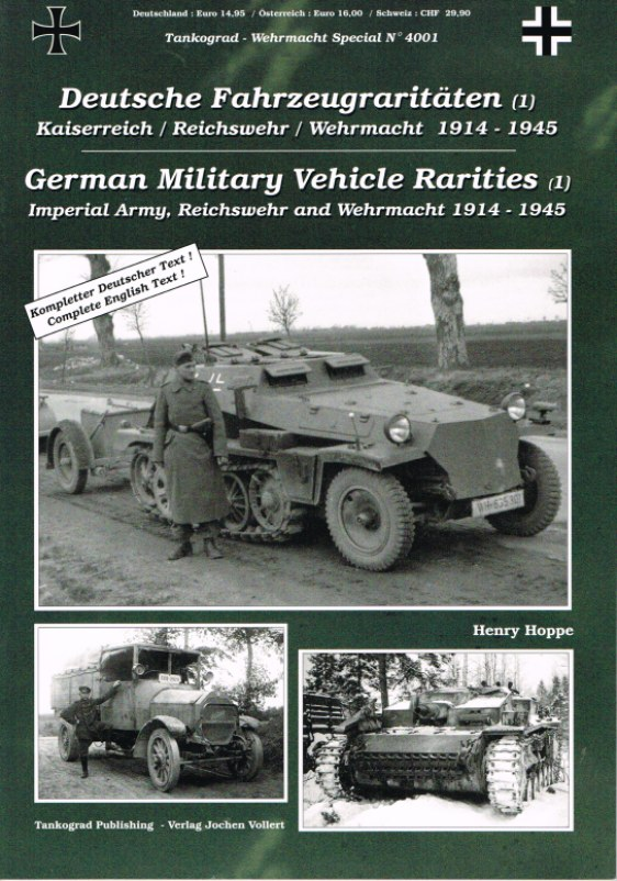 Image for GERMAN MILITARY VEHICLE RARITIES NO.1: IMPERIAL ARMY, REICHSWEHR AND WEHRMACHT 1914-1945