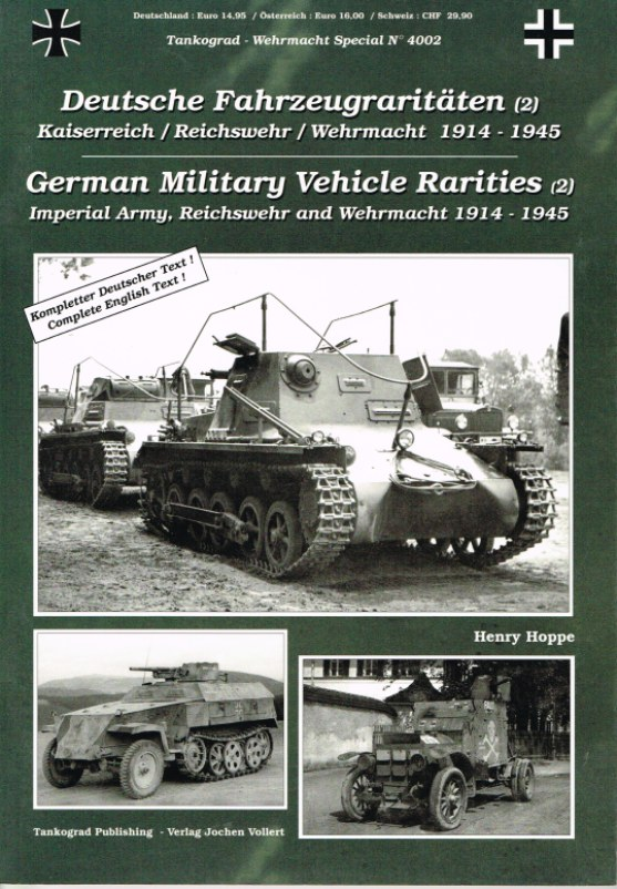 Image for GERMAN MILITARY VEHICLE RARITIES NO.2: IMPERIAL ARMY, REICHSWEHR AND WEHRMACHT 1914-1945
