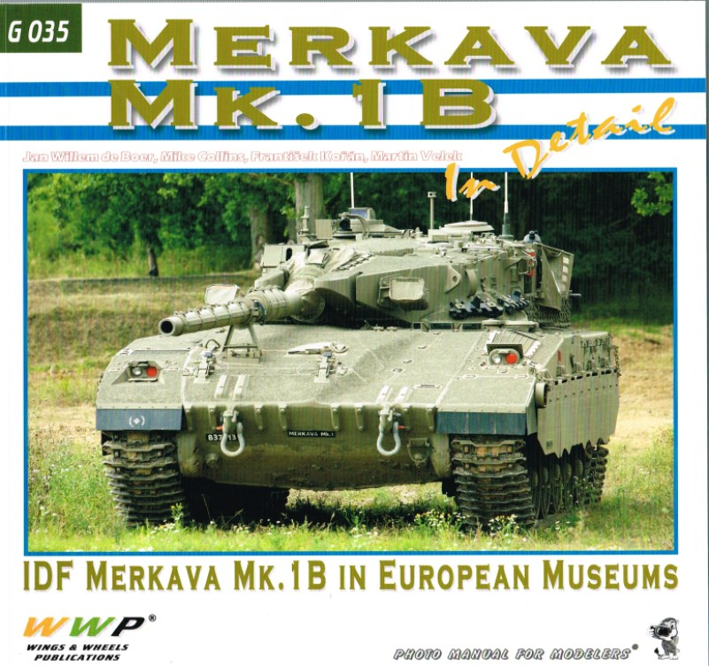 Image for MERKAVA MK.1B IN DETAIL: IDF MERKAVA MK.1B IN EUROPEAN MUSEUMS