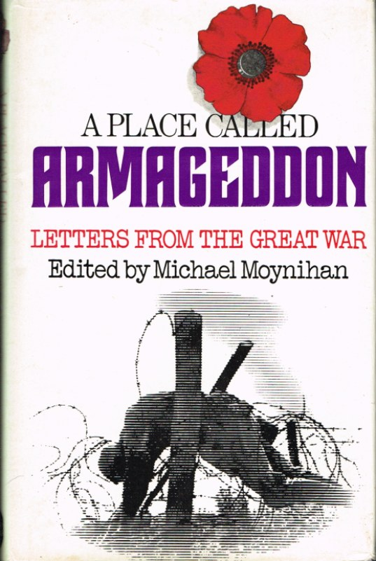 Image for A PLACE CALLED ARMAGEDDON: LETTERS FROM THE GREAT WAR