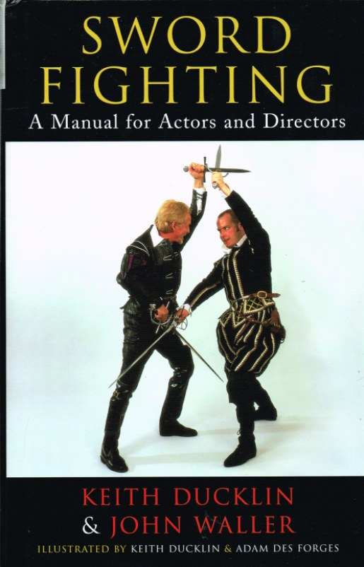 Image for SWORD FIGHTING: A MANUAL FOR ACTORS AND DIRECTORS