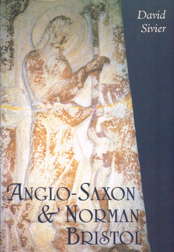 Image for ANGLO-SAXON AND NORMAN BRISTOL