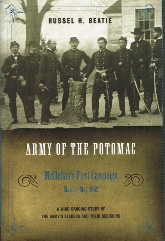 Image for ARMY OF THE POTOMAC: VOLUME III - MCCLELLAN'S FIRST CAMPAIGN: MARCH 1862 - MAY 1862