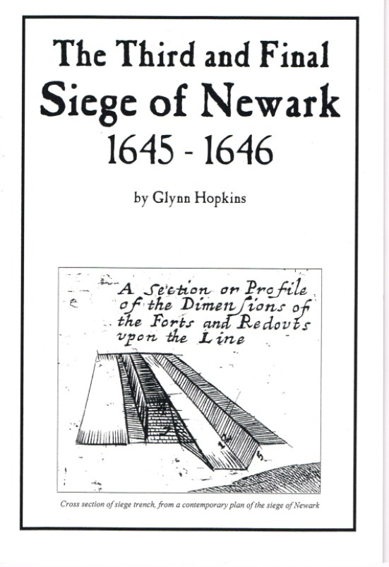 Image for THE THIRD AND FINAL SIEGE OF NEWARK 1645-1646